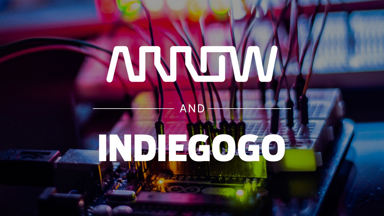 Indiegogo and Arrow Partner to Help Startups Access Product and Manufacturing - SolidSmack