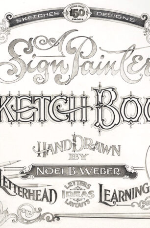 'The Sign Painter's Sketchbook' Decodes the Lost Art of Sign Painting